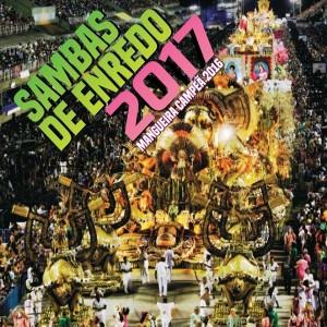 Letras e áudios oficiais dos sambas-enredo de 2017 do Grupo Especial