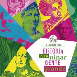 Estação Primeira de Mangueira - Logo do Enredo - Carnaval 2019